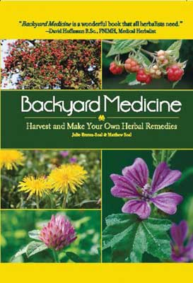 Backyard Medicine: Harvest & Make Your Own Herbal Remedies by Bruton-Seal & Seal
