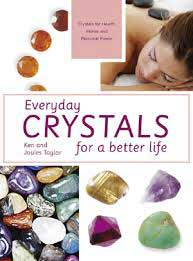 Everyday Crystals for a Better Life by Taylor & Taylor