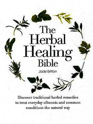 Herbal Healing Bible (hc) by Jade Britton