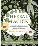 Herbal Magick by Gerina Dunwich
