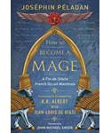 How to Become a Mage (hc) by Josephin Peladan