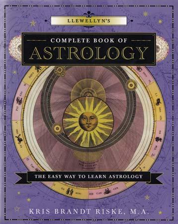 Llewellyn Complete Book of Astrology by Kris Brandt Riske