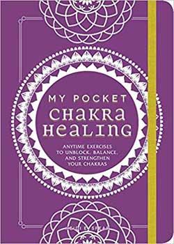 My Pocket Chakra Healing by Heidi E Spear