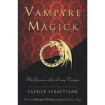 Vampyre Magick by Father Sebastiaan