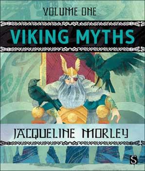 Viking Myths vol 1 (hc) by Jacqueline Morley