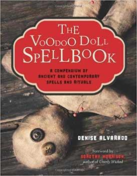 Voodoo Doll Spellbook by Dorothy Morrison