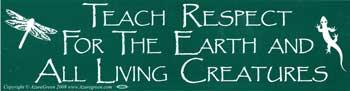 Teach Respect For The Earth bumper sticker
