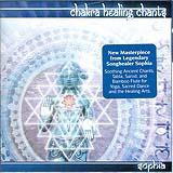 CD: Chakra Healing Chants by Sophia